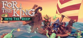The For The King: обновление Into The Deep